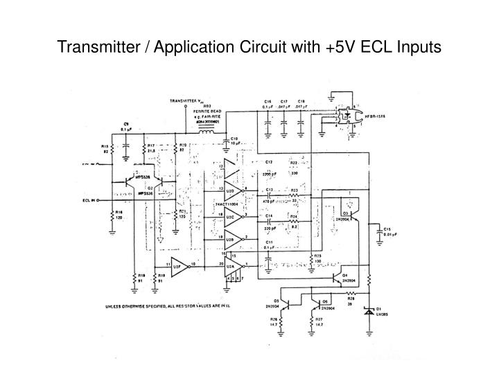 Transmitter / Application Circuit with +5V ECL Inputs