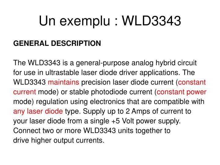 Un exemplu : WLD3343