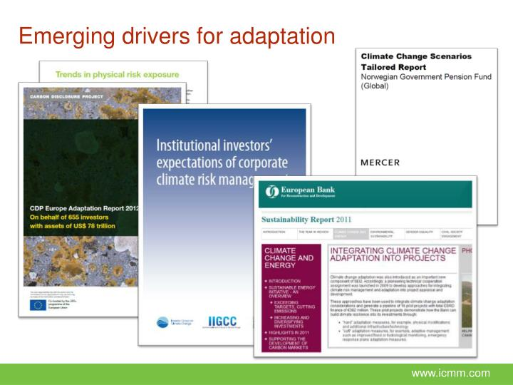 Emerging drivers for adaptation
