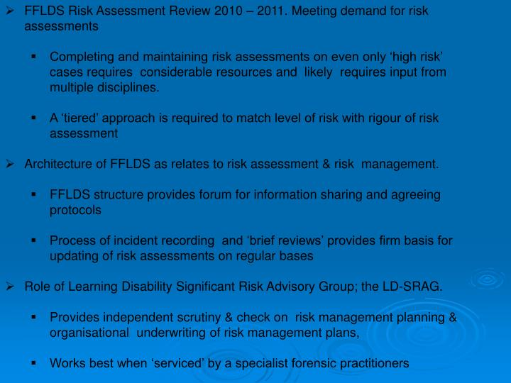 FFLDS Risk Assessment Review 2010 – 2011. Meeting demand for risk assessments