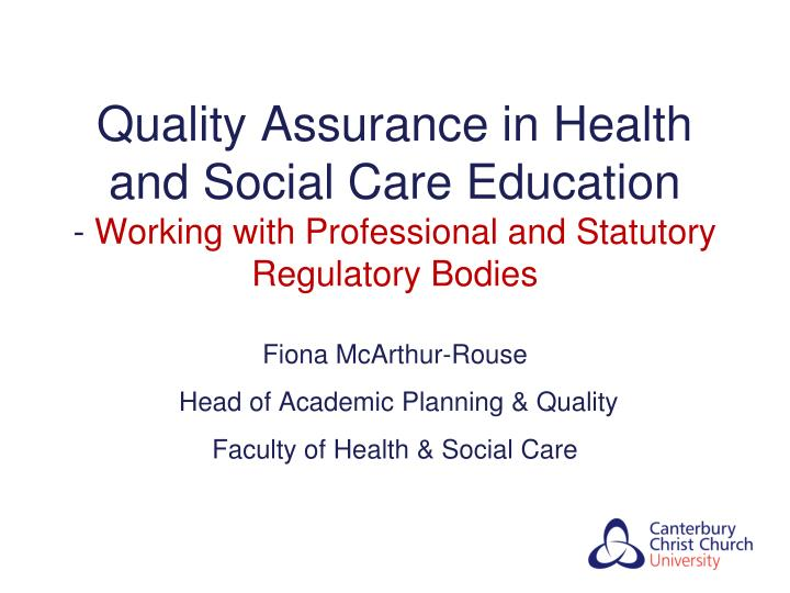 Quality Assurance in Health and Social Care Education