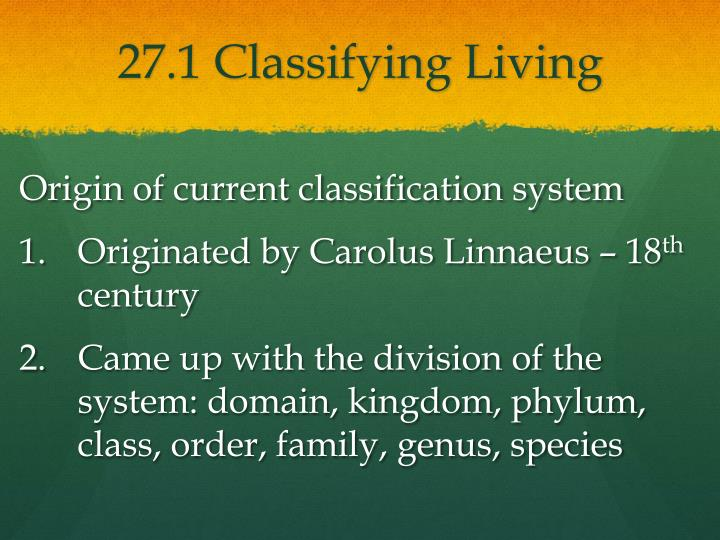 27 1 classifying living