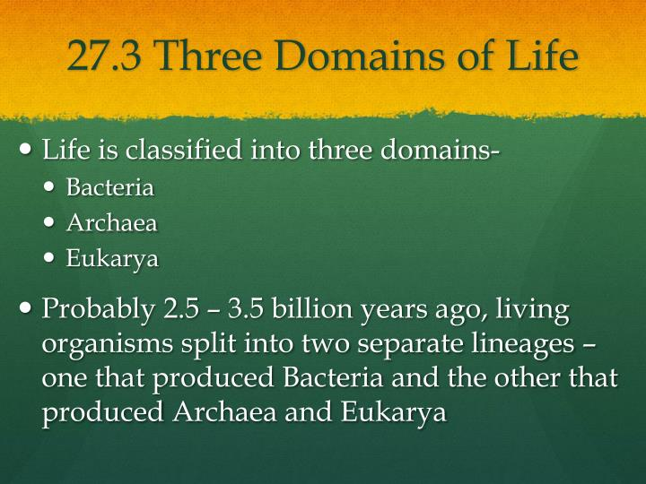 27.3 Three Domains of Life