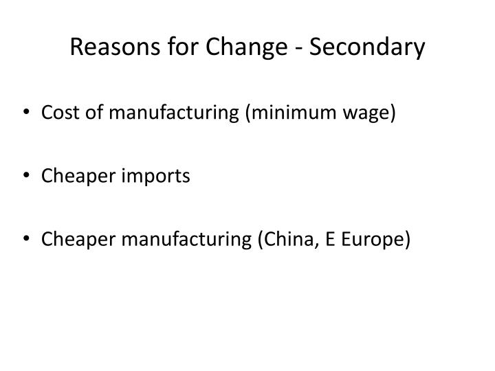 Reasons for Change - Secondary
