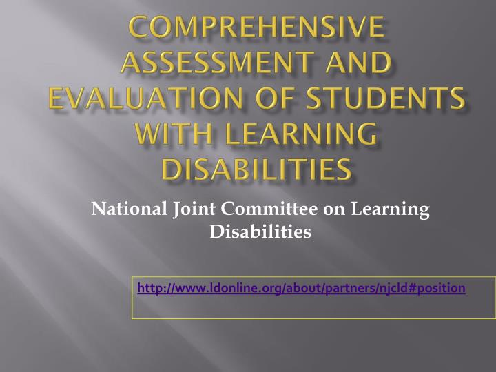 Comprehensive Assessment and Evaluation of Students With Learning Disabilities