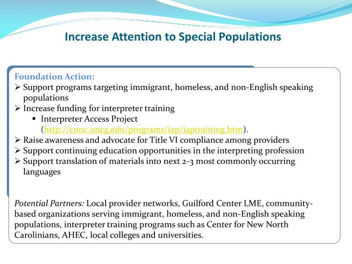 Increase Attention to Special Populations