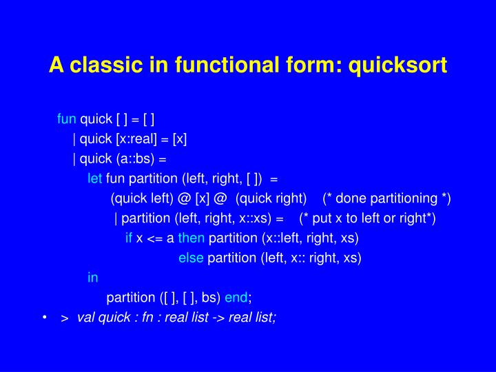 A classic in functional form: quicksort