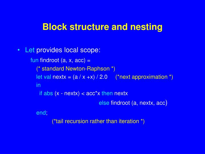 Block structure and nesting