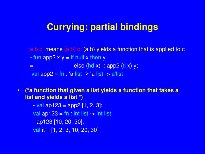 Currying: partial bindings