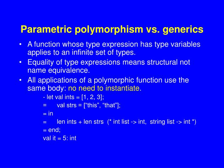 Parametric polymorphism vs. generics