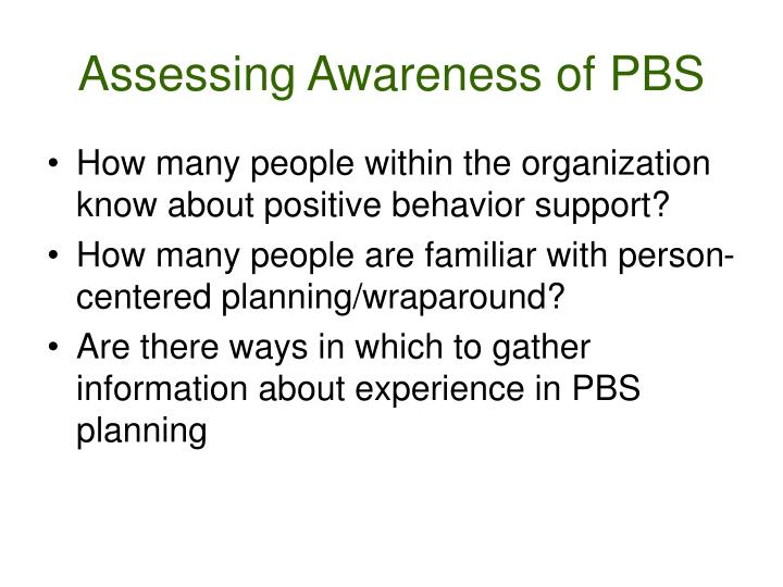 Assessing Awareness of PBS