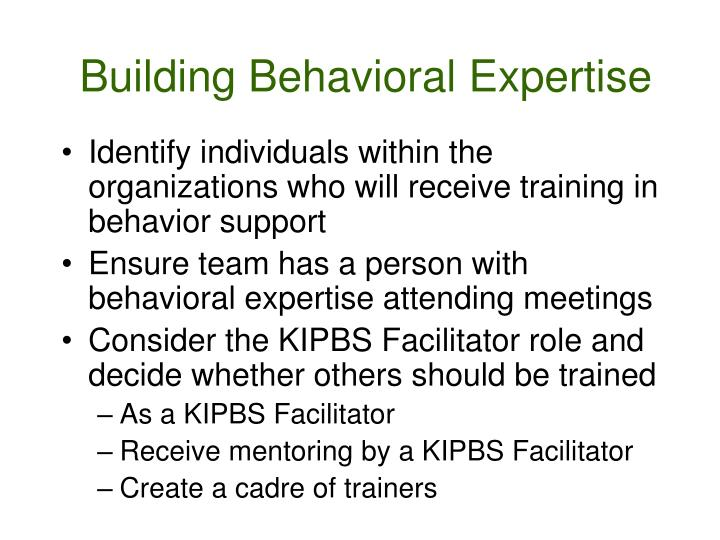 Building Behavioral Expertise