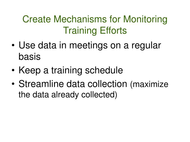 Create Mechanisms for Monitoring