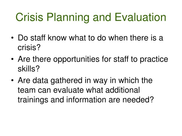 Crisis Planning and Evaluation