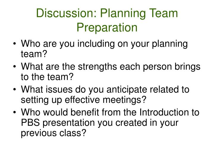 Discussion: Planning Team Preparation
