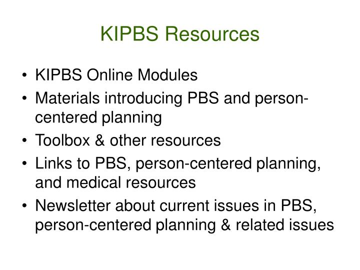 KIPBS Resources