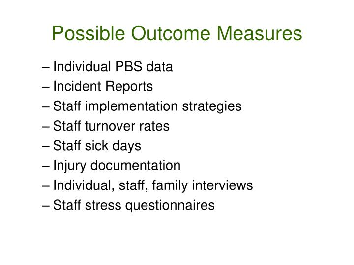 Possible Outcome Measures