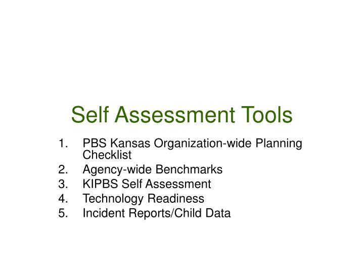 Self Assessment Tools