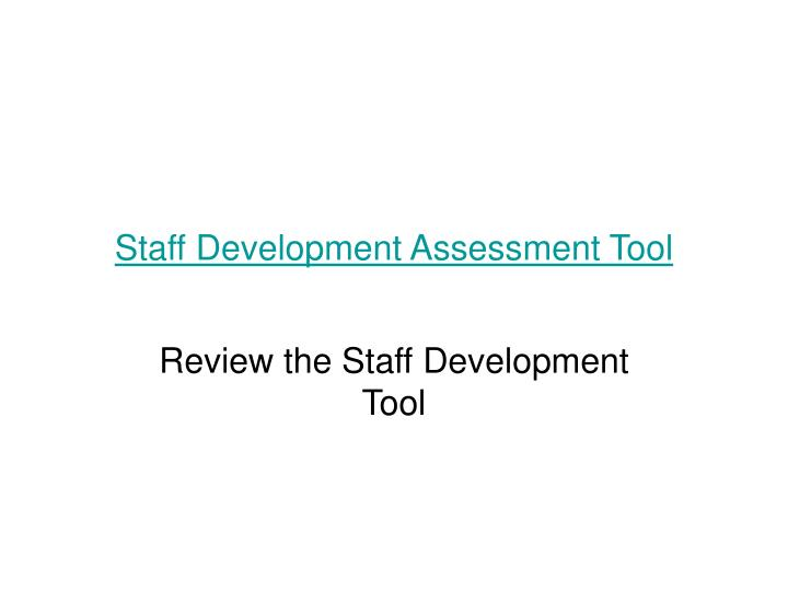 Staff Development Assessment Tool