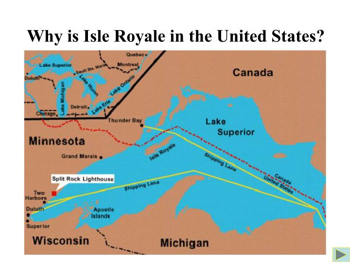 Why is Isle Royale in the United States?