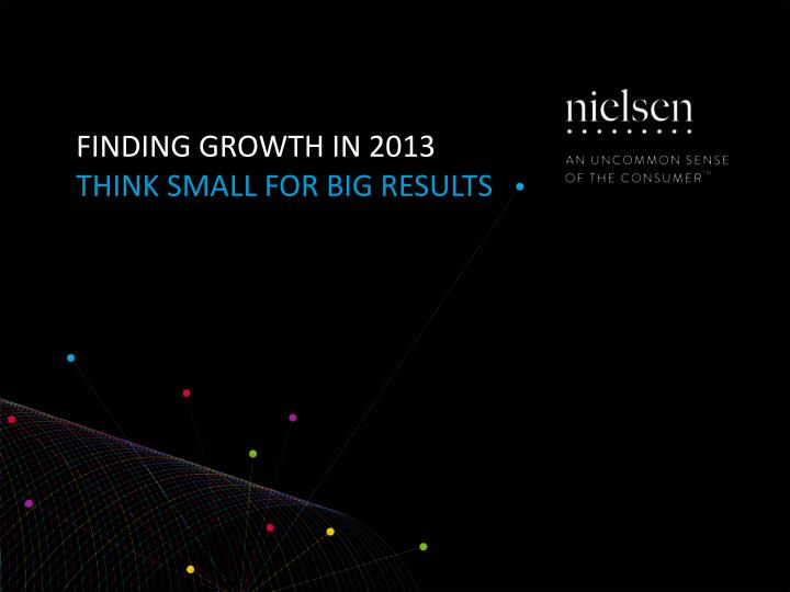Finding GROWTH in 2013