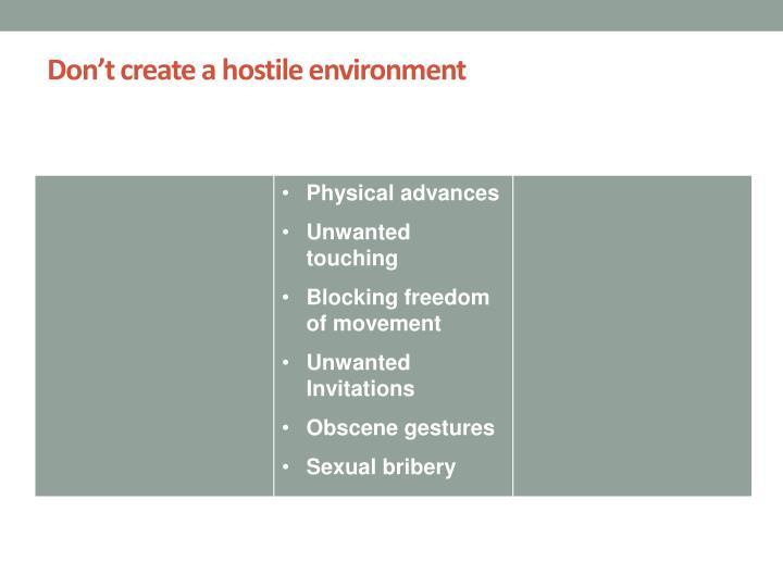 Don't create a hostile environment