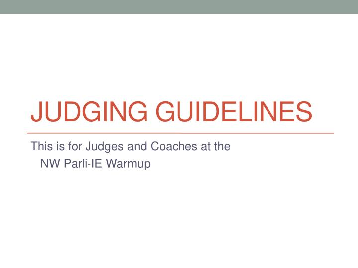 Judging guidelines