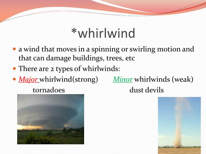 *whirlwind