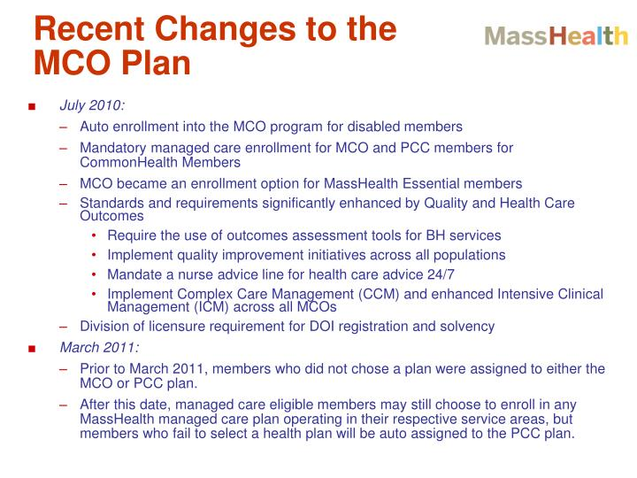 Recent Changes to the MCO Plan