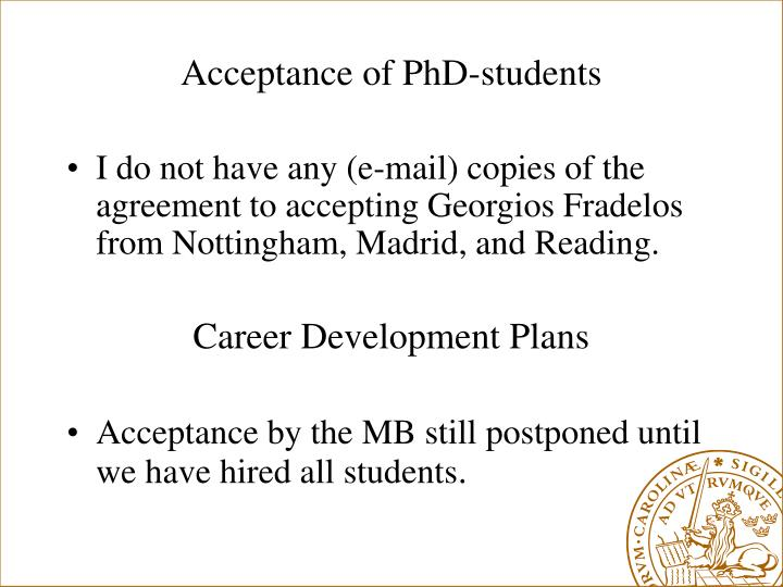 Acceptance of PhD-students