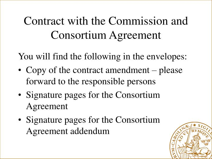 Contract with the Commission and Consortium Agreement
