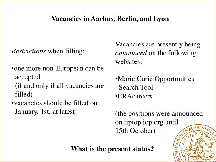 Vacancies in Aarhus, Berlin, and Lyon