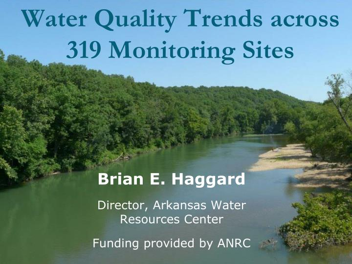 Water quality trends across 319 monitoring sites