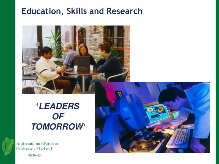 Education, Skills and Research