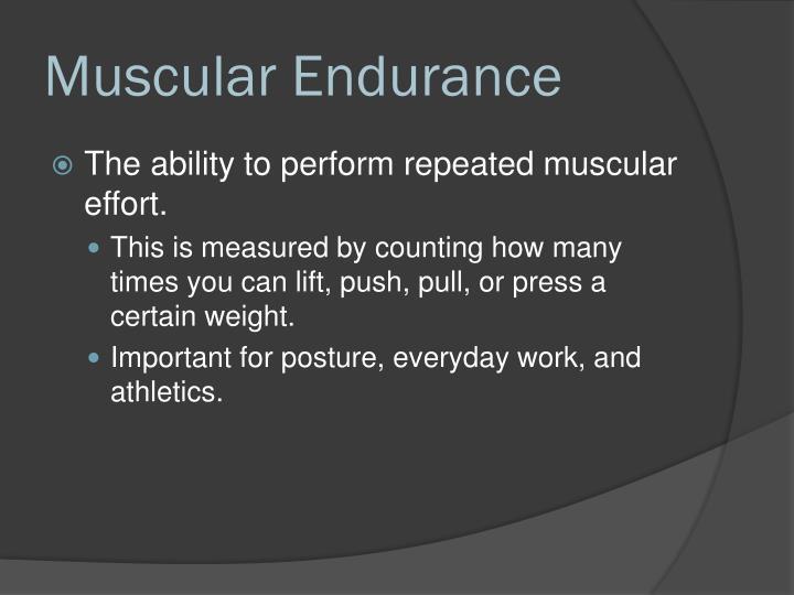Muscular Endurance