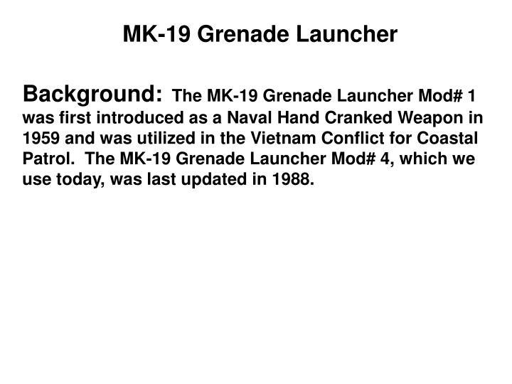 MK-19 Grenade Launcher