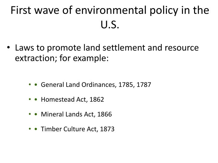 First wave of environmental policy in the U.S.