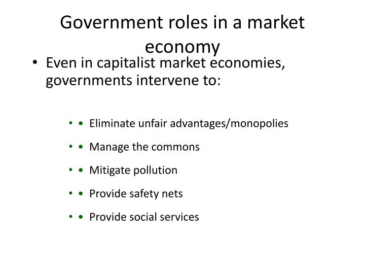 Government roles in a market economy