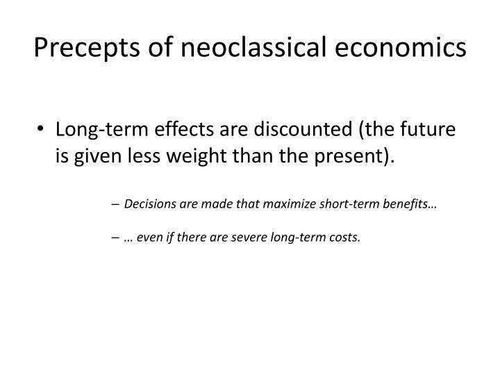 Precepts of neoclassical economics