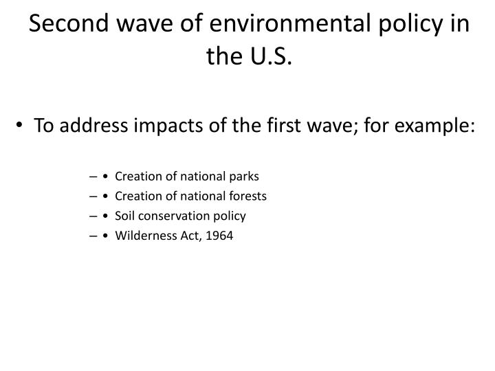 Second wave of environmental policy in the U.S.