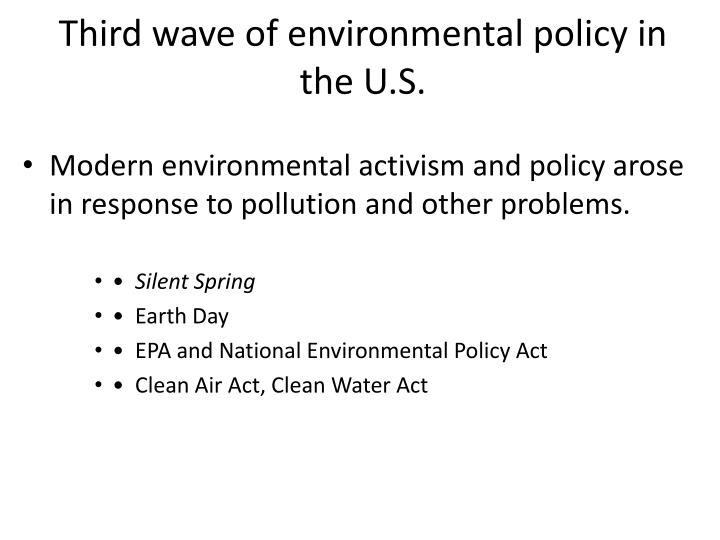 Third wave of environmental policy in the U.S.