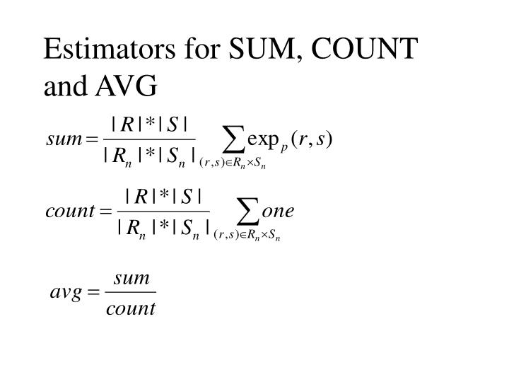 Estimators for SUM, COUNT and AVG