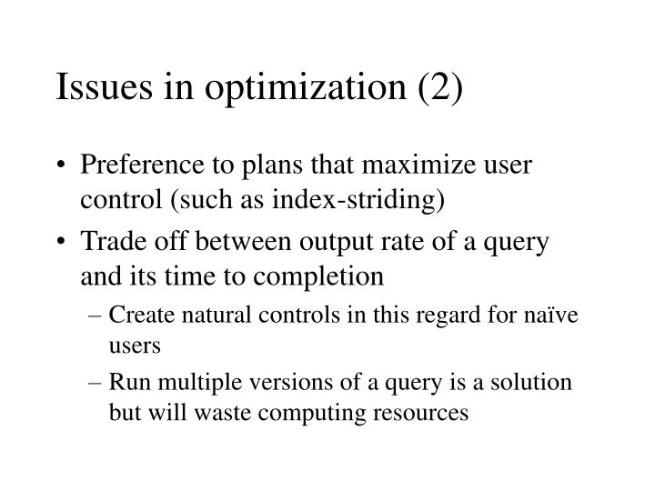 Issues in optimization (2)