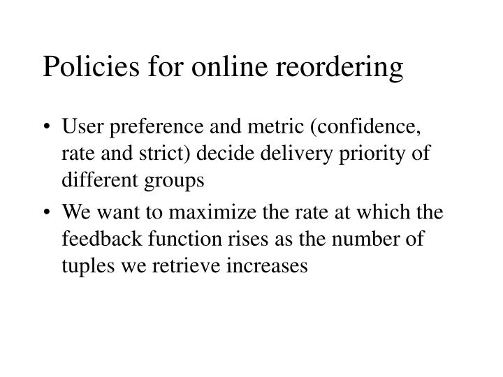 Policies for online reordering