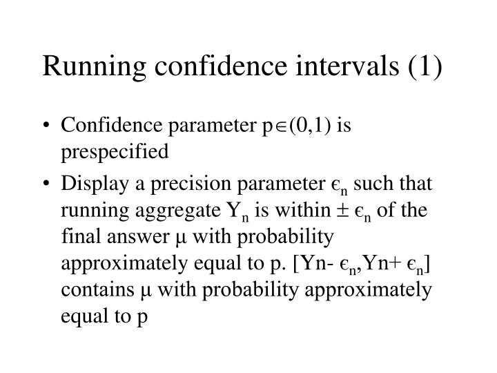 Running confidence intervals (1)