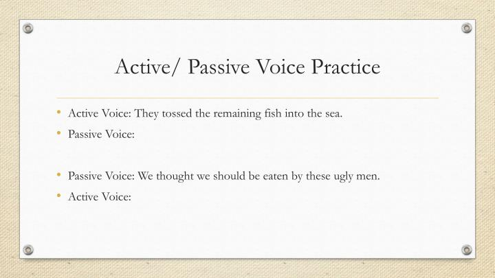 Active/ Passive Voice Practice