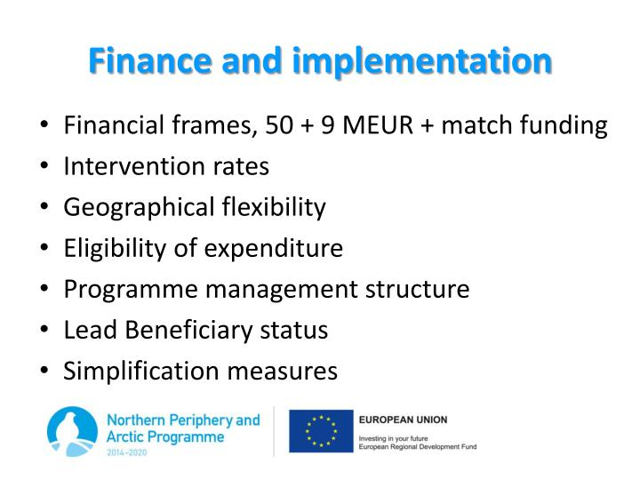 Finance and implementation