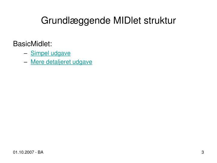 Grundlæggende MIDlet struktur