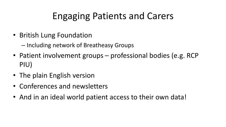 Engaging Patients and Carers