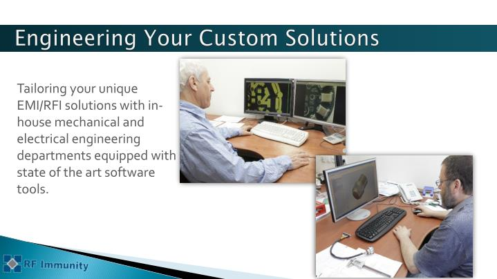 Engineering Your Custom Solutions